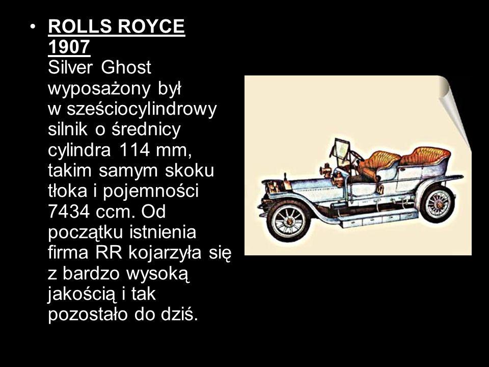 ROLLS ROYCE 1907 Silver Ghost wyposażony był w sześciocylindrowy silnik o średnicy cylindra 114 mm, takim samym skoku tłoka i pojemności 7434 ccm. Od