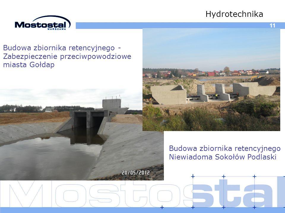 11 Hydrotechnika Budowa zbiornika retencyjnego - Zabezpieczenie przeciwpowodziowe miasta Gołdap Budowa zbiornika retencyjnego Niewiadoma Sokołów Podla