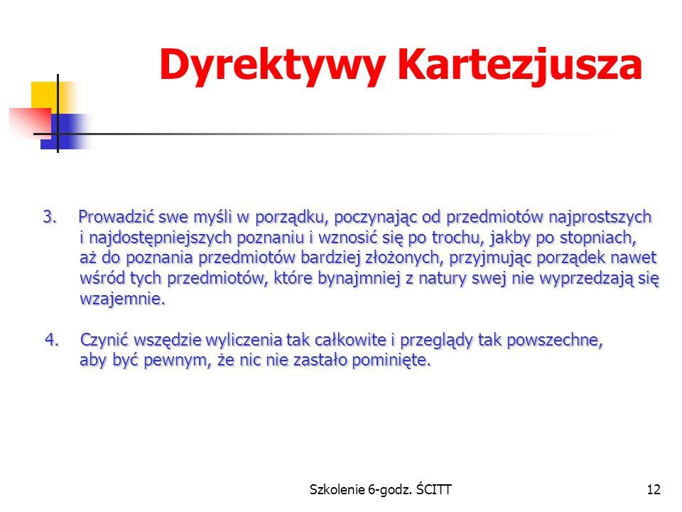 Szkolenie 6-godz.ŚCITT12 Dyrektywy Kartezjusza 3.