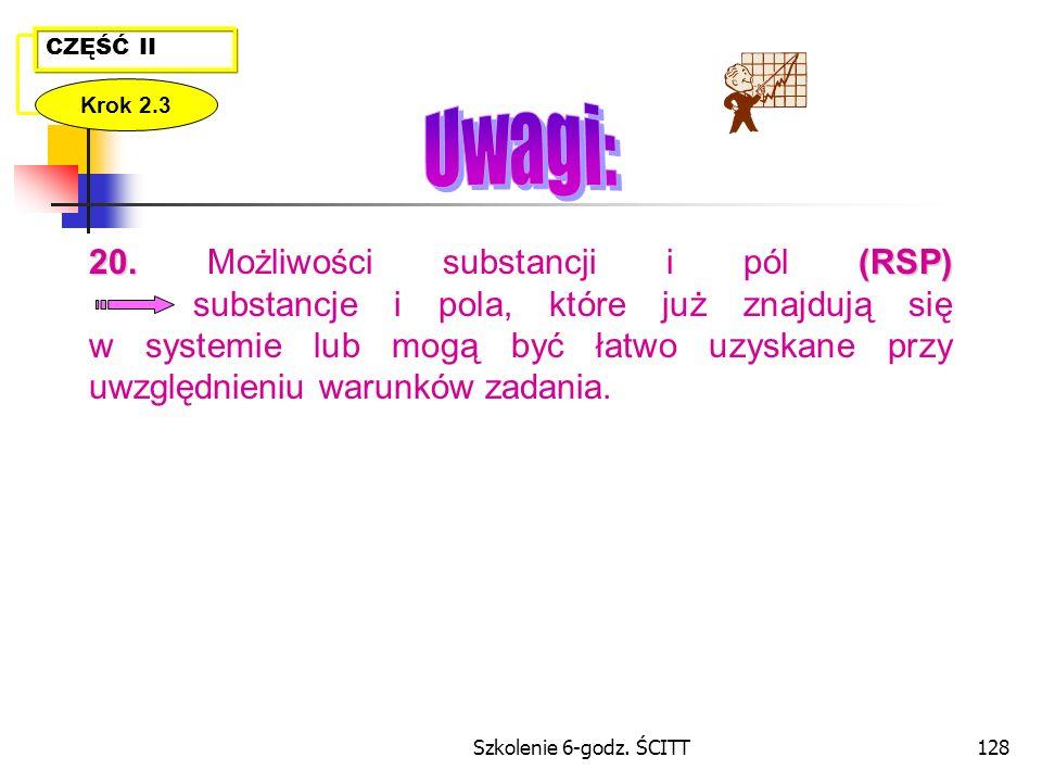Szkolenie 6-godz.ŚCITT128 CZĘŚĆ II Krok 2.3 20. (RSP) 20.