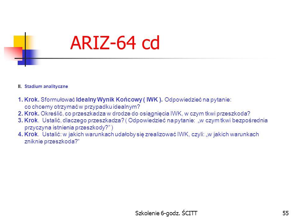 Szkolenie 6-godz.ŚCITT55 ARIZ-64 cd II. Stadium analityczne 1.