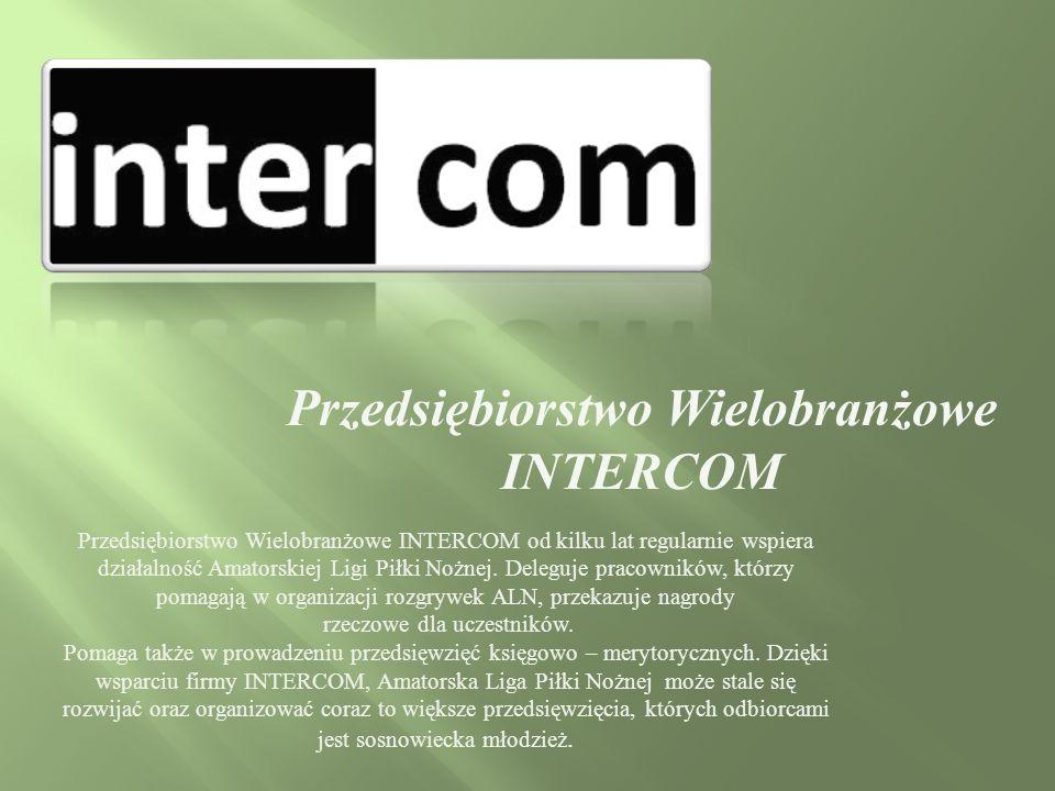 Przedsiębiorstwo Wielobranżowe INTERCOM od kilku lat regularnie wspiera działalność Amatorskiej Ligi Piłki Nożnej.