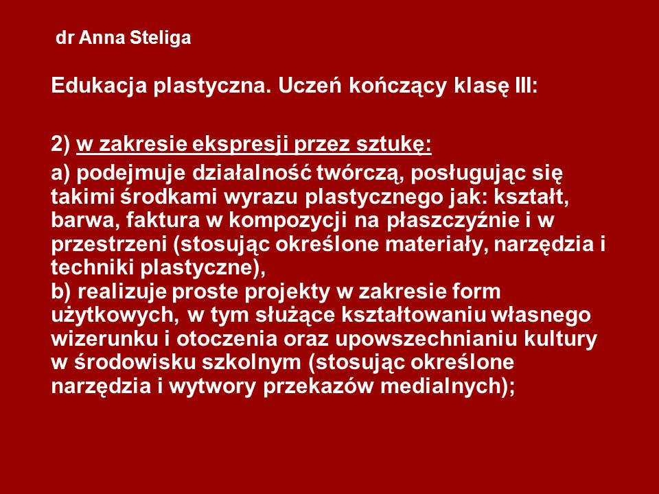 dr Anna Steliga Edukacja plastyczna.
