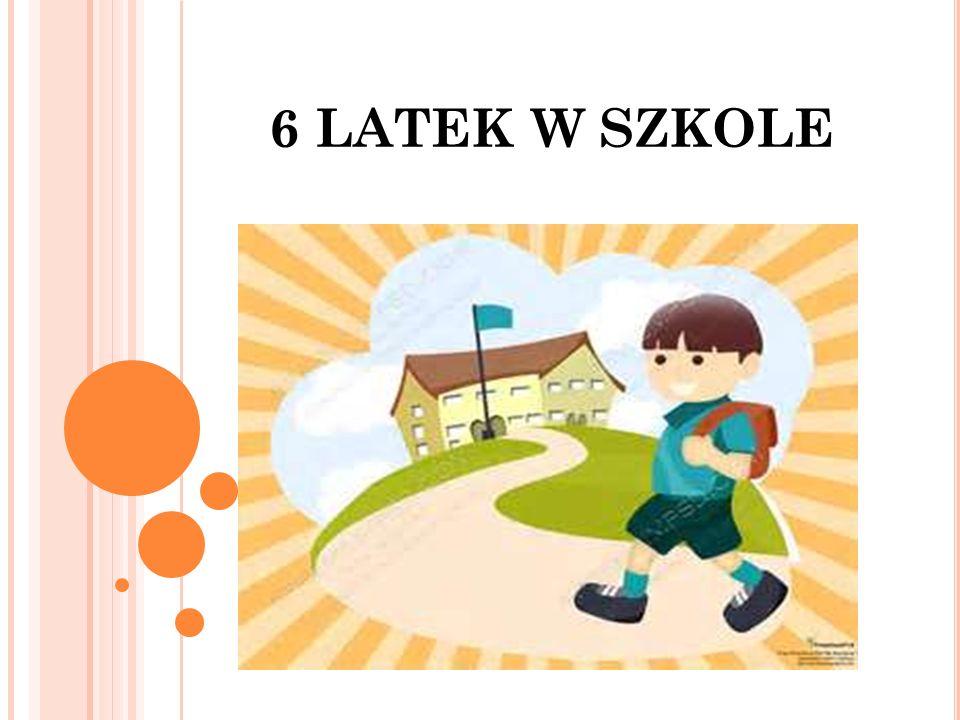 6 LATEK W SZKOLE