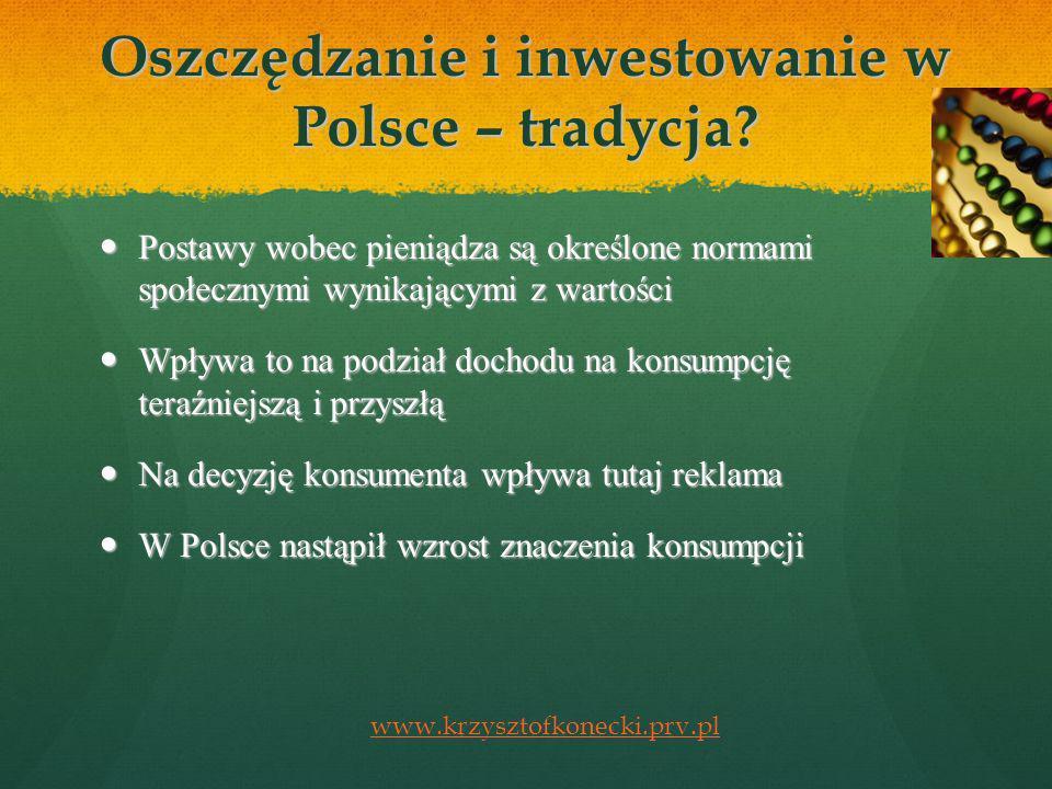 Oszczędzanie i inwestowanie w Polsce – tradycja.