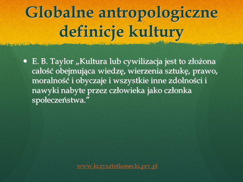 Globalne antropologiczne definicje kultury E.B.