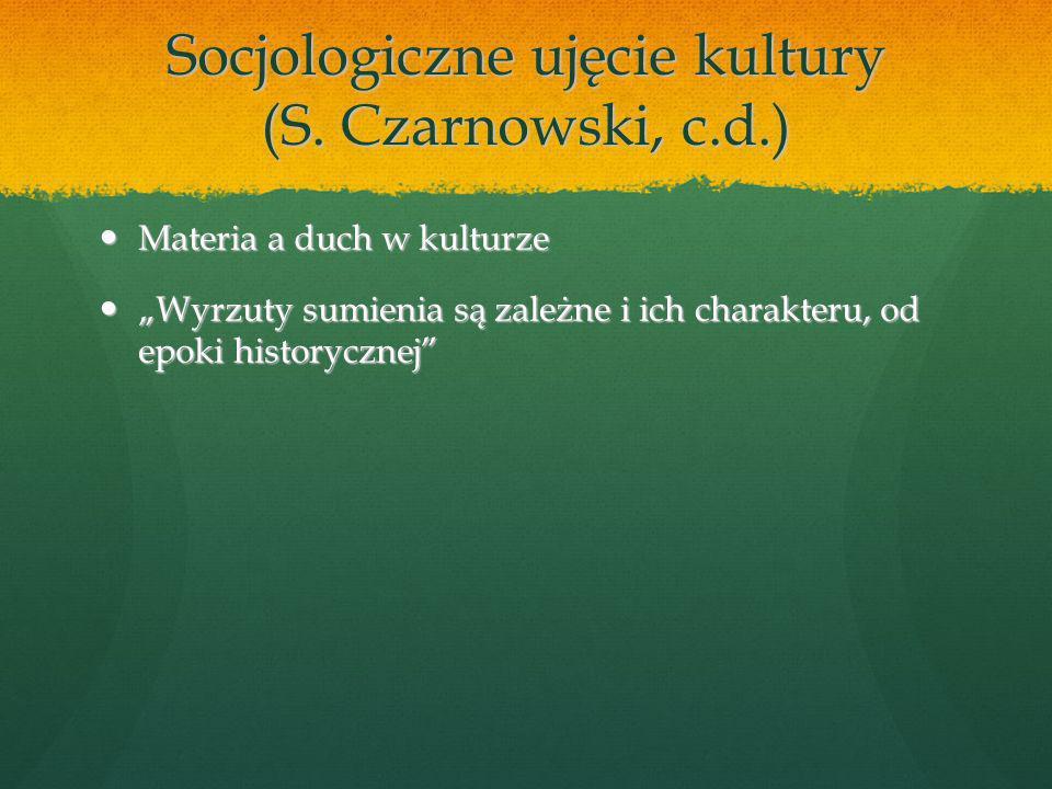 Socjologiczne ujęcie kultury (S.