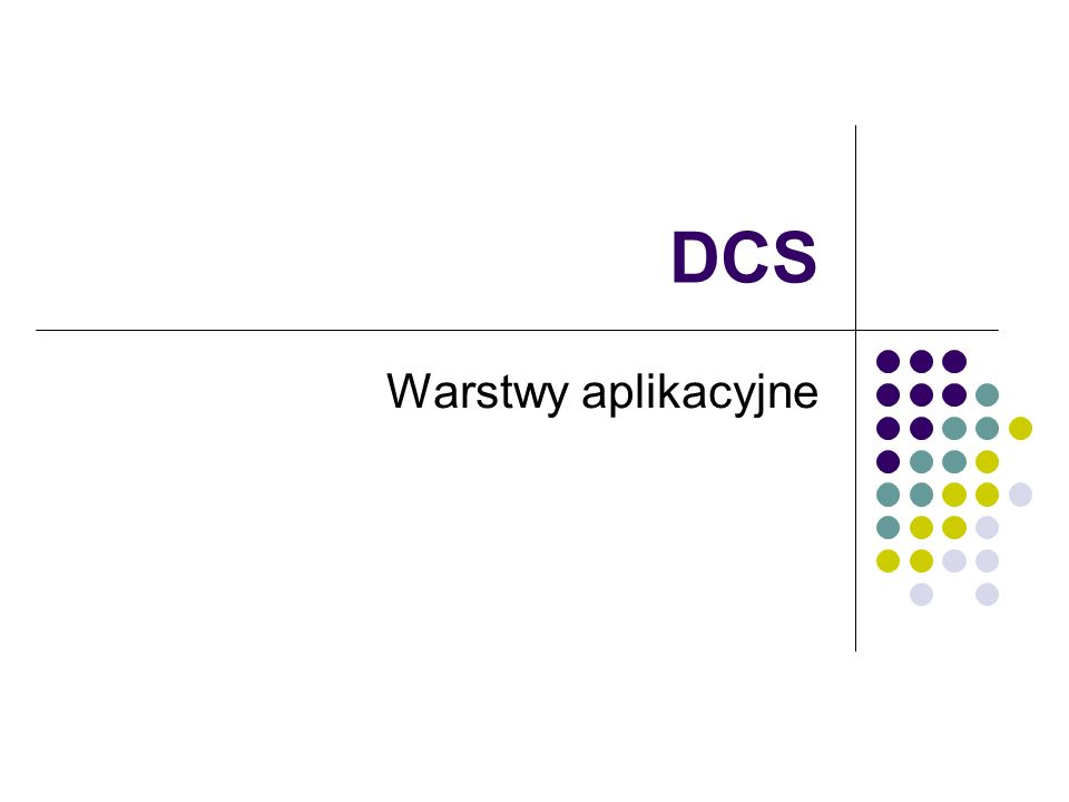DCS Warstwy aplikacyjne