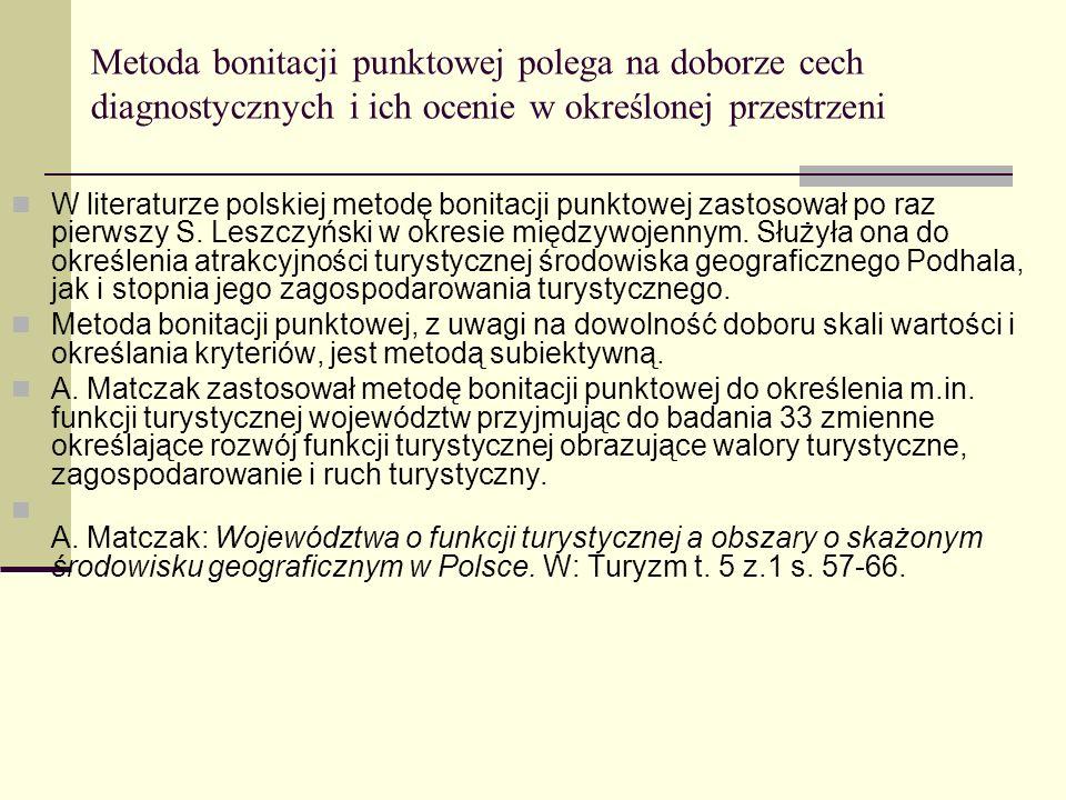 Metoda bonitacji punktowej polega na doborze cech diagnostycznych i ich ocenie w określonej przestrzeni W literaturze polskiej metodę bonitacji punkto