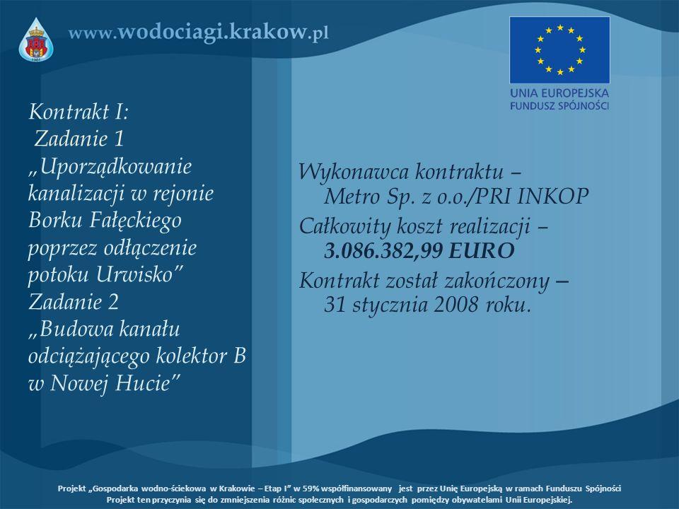 Kontrakt I: Zadanie 1 Uporządkowanie kanalizacji w rejonie Borku Fałęckiego poprzez odłączenie potoku Urwisko Zadanie 2 Budowa kanału odciążającego ko