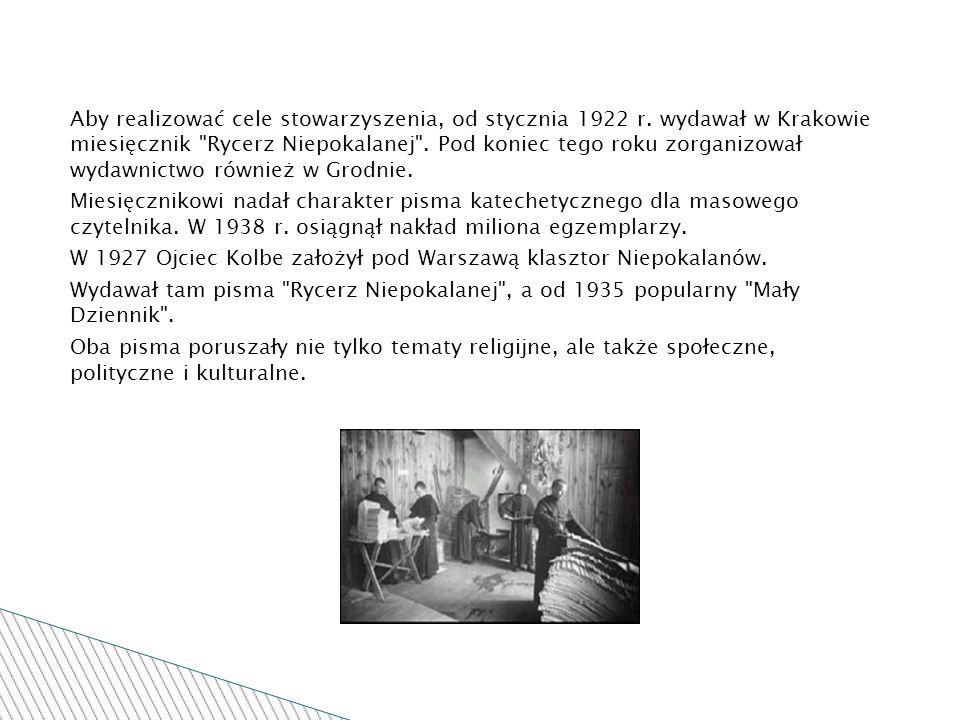 Aby realizować cele stowarzyszenia, od stycznia 1922 r.