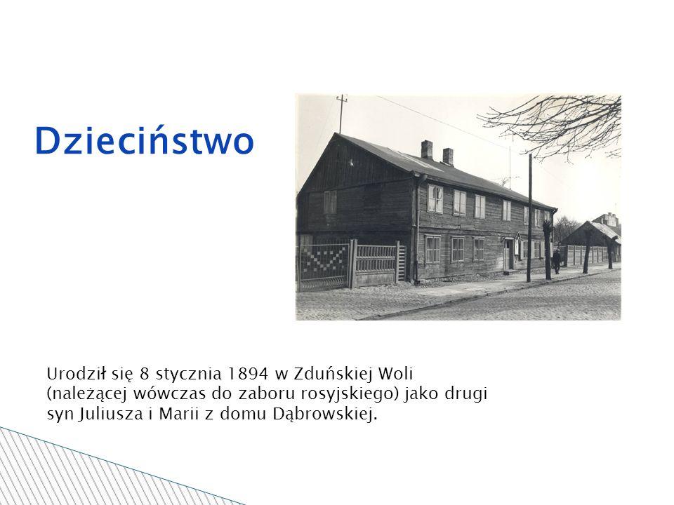 Dzieciństwo Urodził się 8 stycznia 1894 w Zduńskiej Woli (należącej wówczas do zaboru rosyjskiego) jako drugi syn Juliusza i Marii z domu Dąbrowskiej.