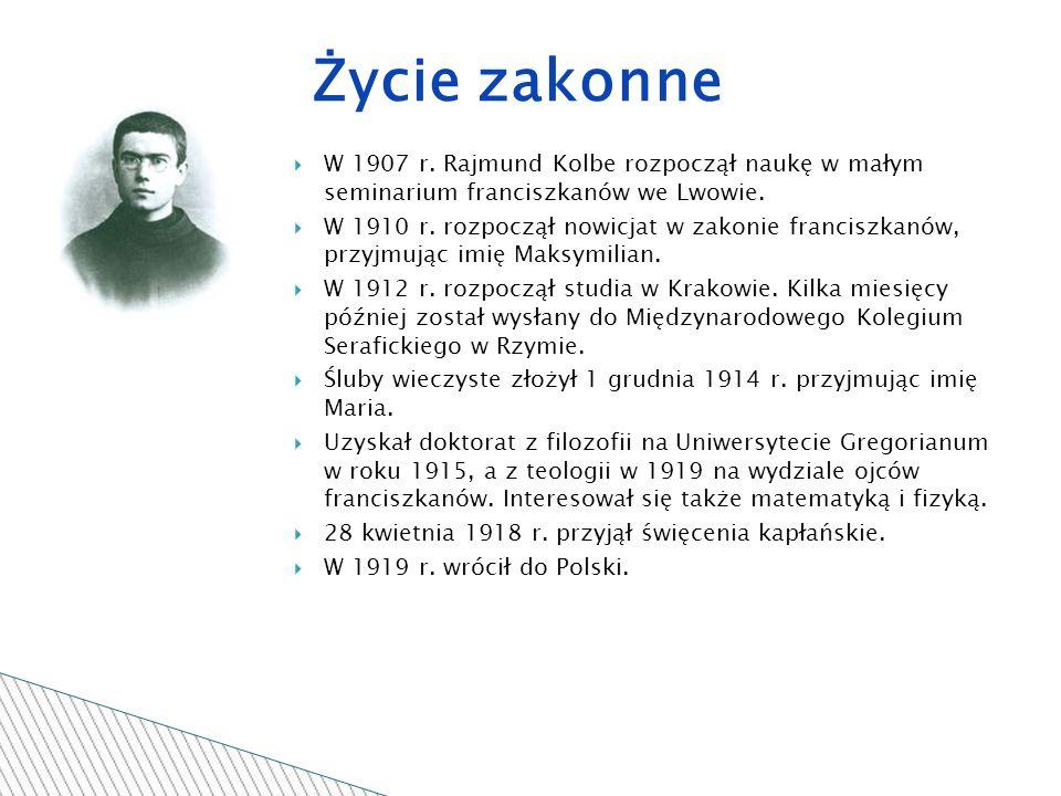 W 1907 r. Rajmund Kolbe rozpoczął naukę w małym seminarium franciszkanów we Lwowie.