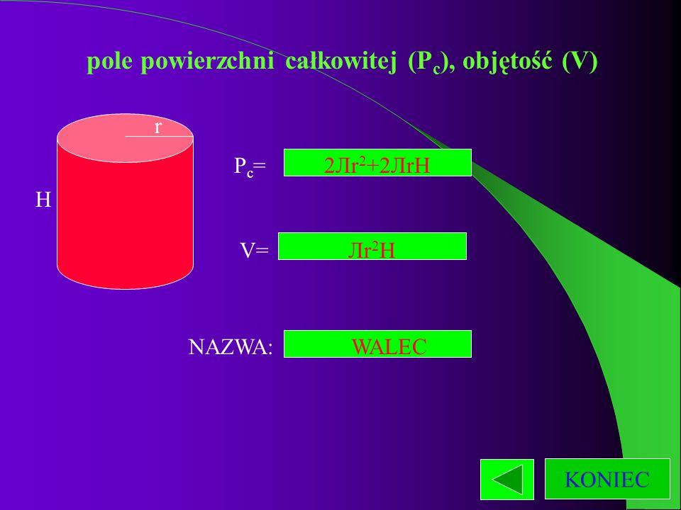 pole powierzchni całkowitej (P c ), objętość (V) NAZWA: Pc=Pc= V= a aa bb b H haha ostrosłup prawidłowy trójkątny