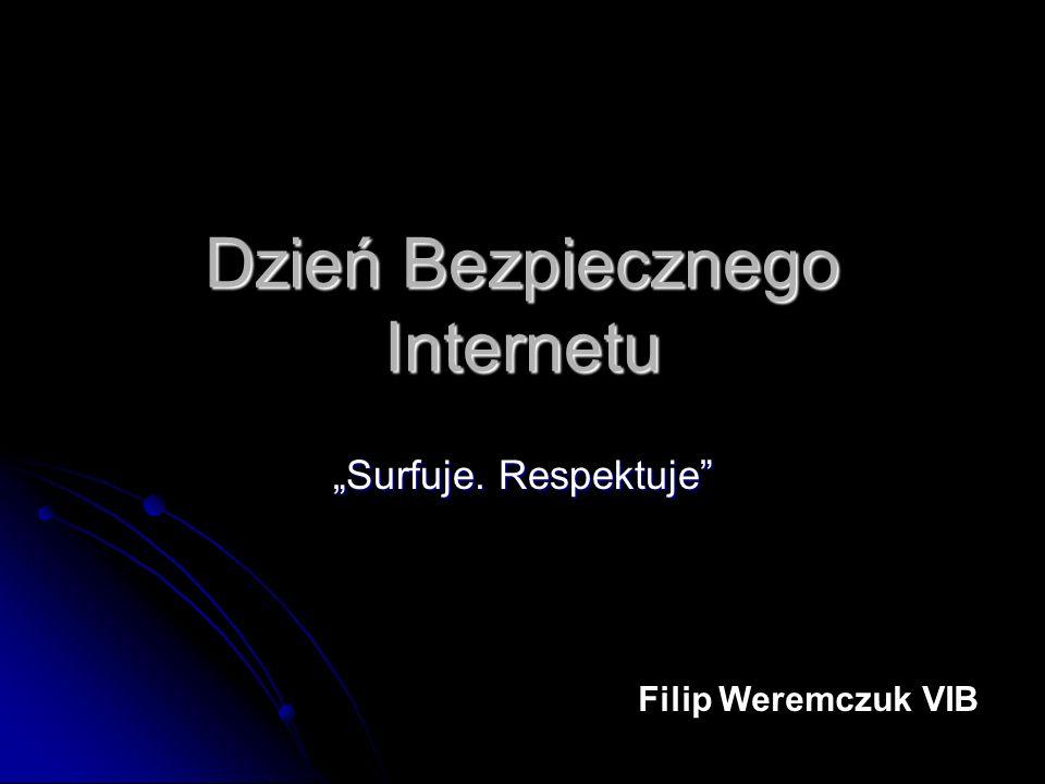 Dzień Bezpiecznego Internetu Surfuje. Respektuje Filip Weremczuk VIB
