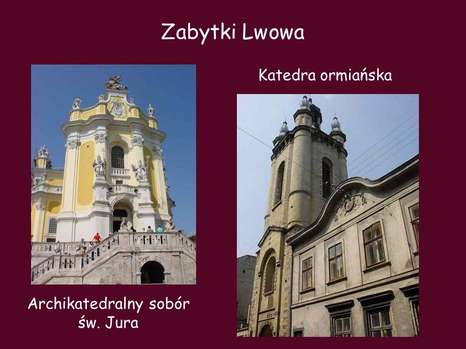 Archikatedralny sobór św. Jura Zabytki Lwowa Katedra ormiańska