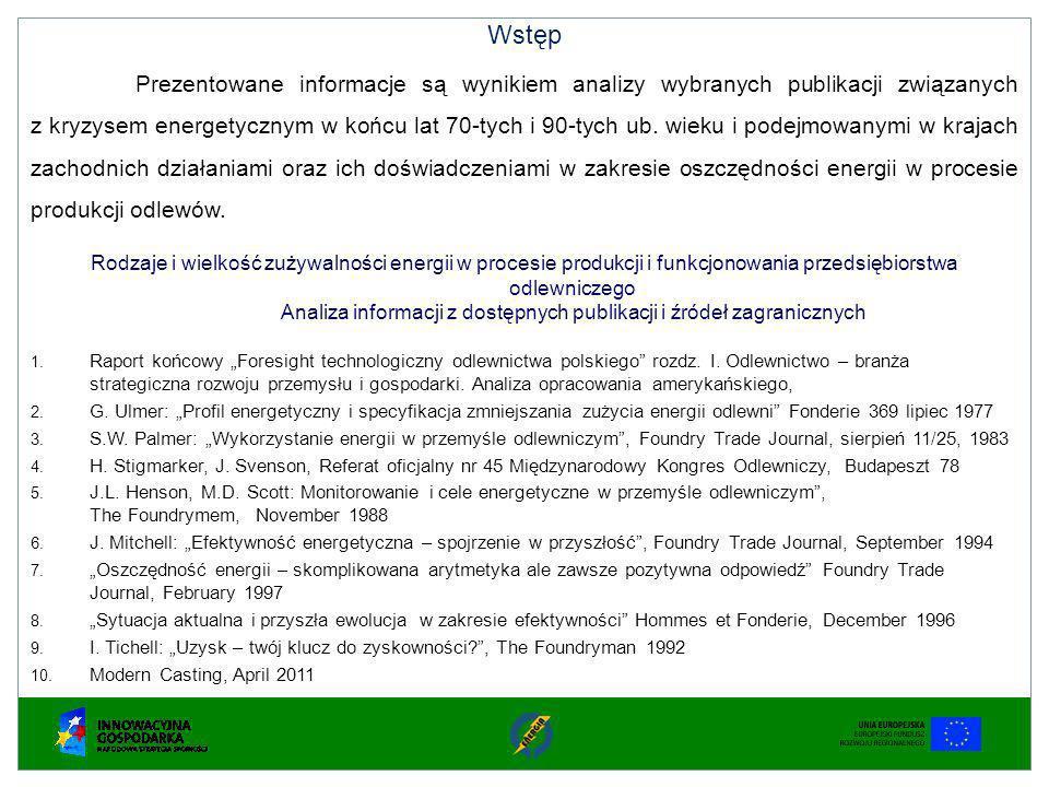 Wstęp Prezentowane informacje są wynikiem analizy wybranych publikacji związanych z kryzysem energetycznym w końcu lat 70-tych i 90-tych ub. wieku i p