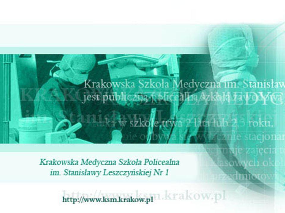 Krakowska Medyczna Szkoła Policealna Nr 1 im.Stanisławy Leszczyńskiej W Krakowie ul.