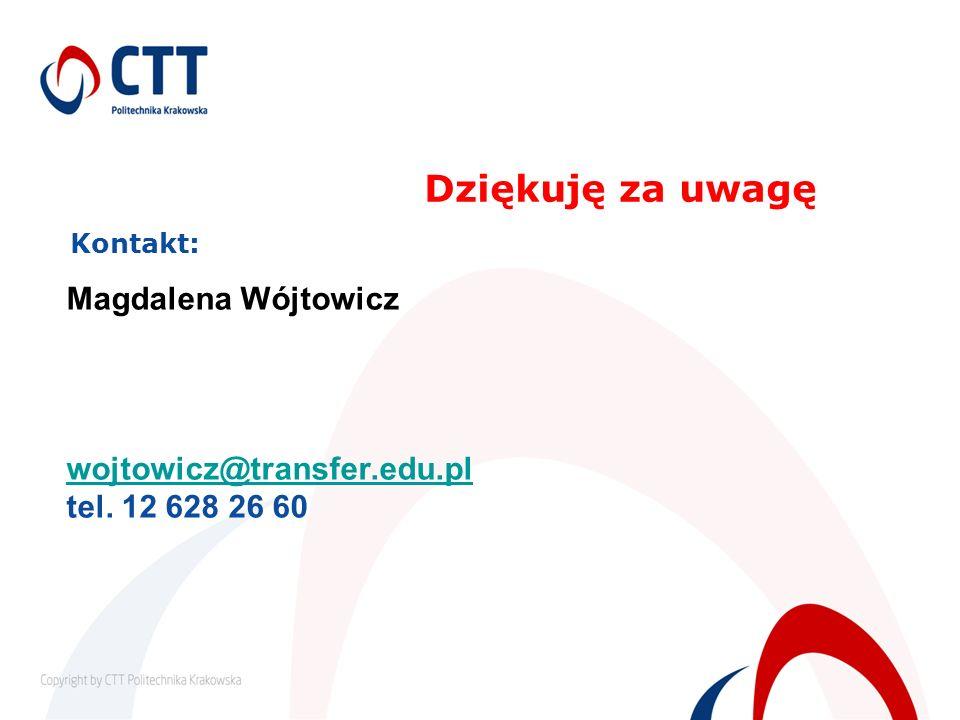 Dziękuję za uwagę Kontakt: Magdalena Wójtowicz wojtowicz@transfer.edu.pl tel. 12 628 26 60 wojtowicz@transfer.edu.pl
