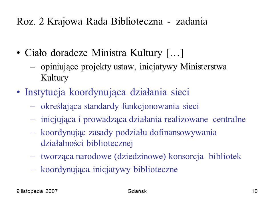 9 listopada 2007Gdańsk10 Roz.