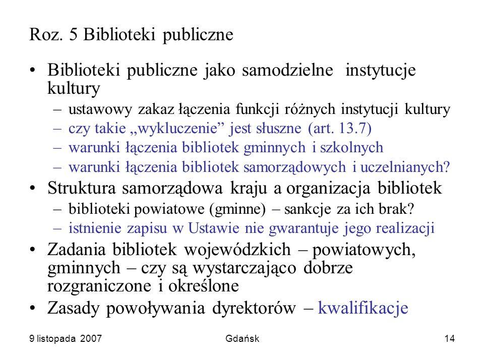 9 listopada 2007Gdańsk14 Roz.