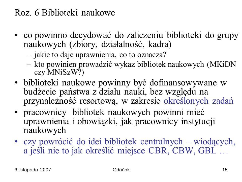 9 listopada 2007Gdańsk15 Roz.