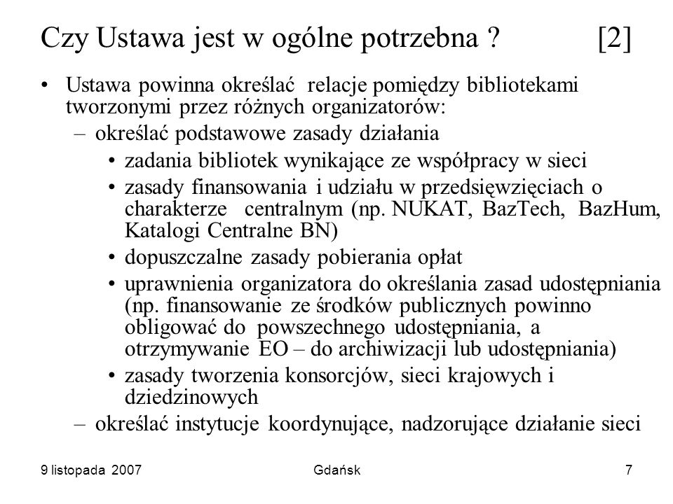 9 listopada 2007Gdańsk18 Roz.