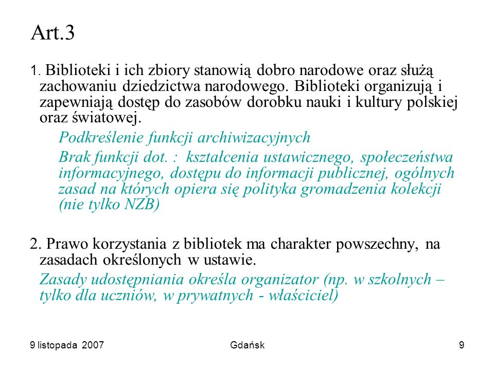 9 listopada 2007Gdańsk20 Nowelizacja czy nowa ustawa.
