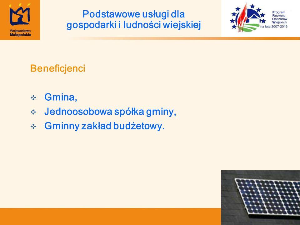 Beneficjenci Gmina, Jednoosobowa spółka gminy, Gminny zakład budżetowy. Podstawowe usługi dla gospodarki i ludności wiejskiej