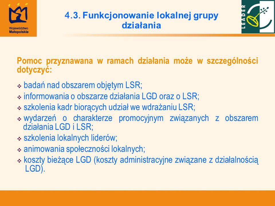 Pomoc przyznawana w ramach działania może w szczególności dotyczyć: badań nad obszarem objętym LSR; informowania o obszarze działania LGD oraz o LSR;