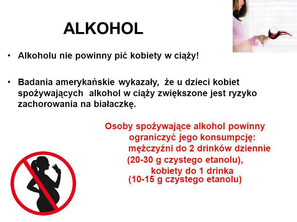 Alkoholu nie powinny pić kobiety w ciąży! Badania amerykańskie wykazały, że u dzieci kobiet spożywających alkohol w ciąży zwiększone jest ryzyko zacho