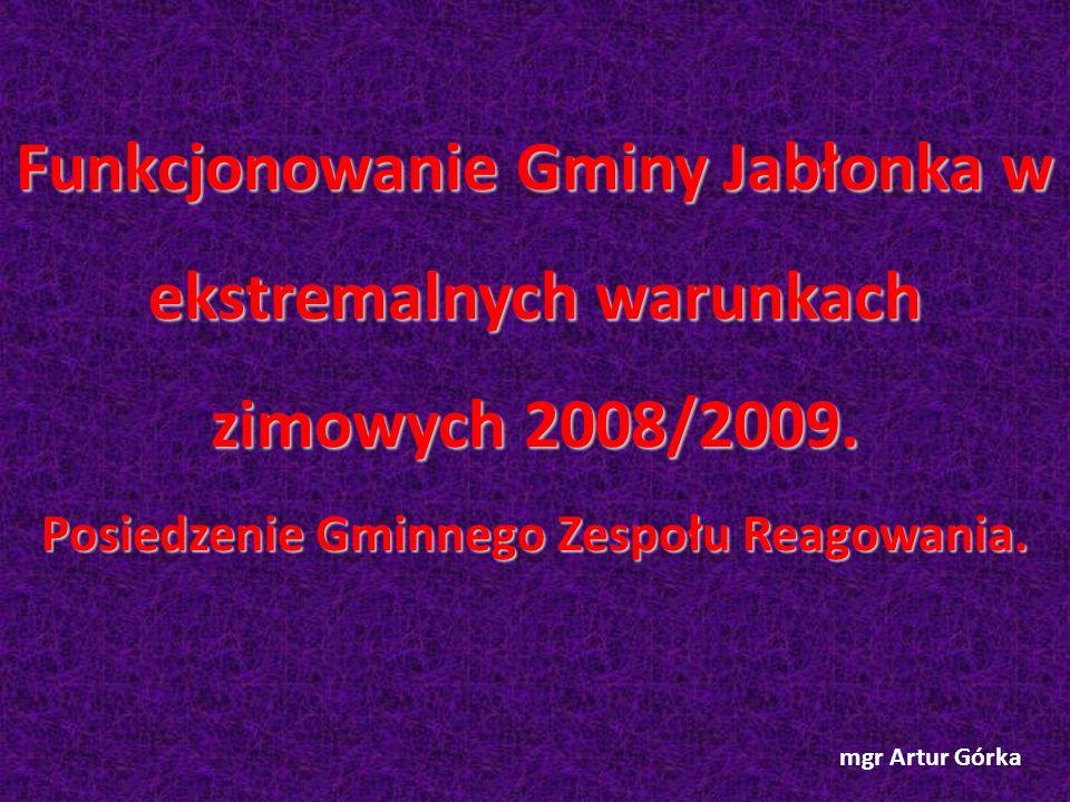 Funkcjonowanie Gminy Jabłonka w ekstremalnych warunkach zimowych 2008/2009.