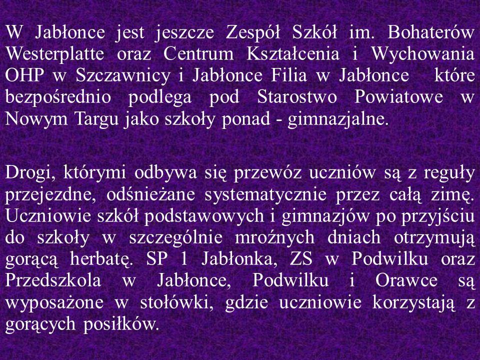 W Jabłonce jest jeszcze Zespół Szkół im.