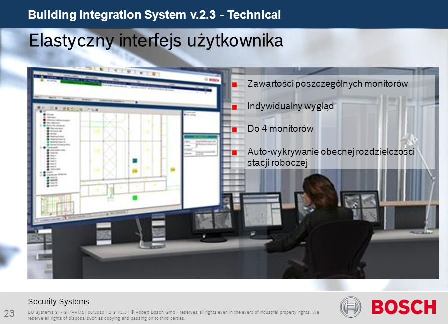 Building Integration System v.2.3 - Technical 23 BU Systems ST-IST/PRM1 | 06/2010 | BIS V2.3 | © Robert Bosch GmbH reserves all rights even in the eve