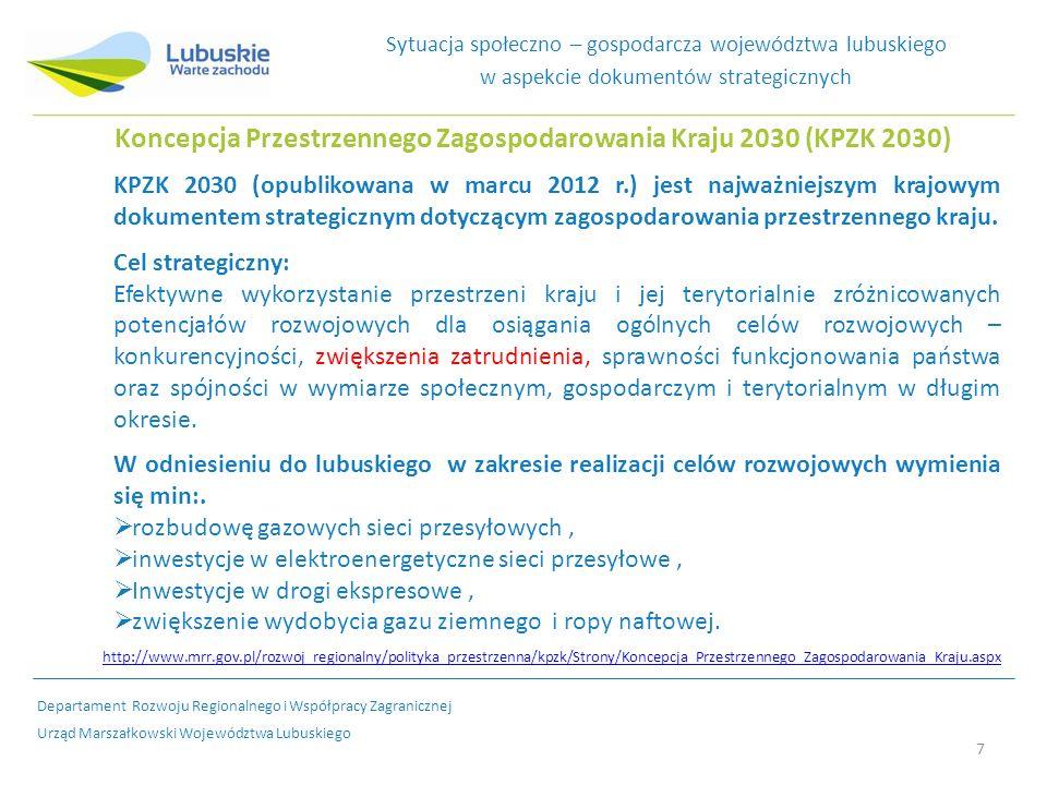 7 Koncepcja Przestrzennego Zagospodarowania Kraju 2030 (KPZK 2030) KPZK 2030 (opublikowana w marcu 2012 r.) jest najważniejszym krajowym dokumentem strategicznym dotyczącym zagospodarowania przestrzennego kraju.