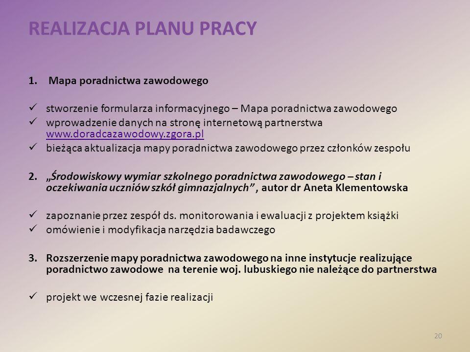 REALIZACJA PLANU PRACY 1.