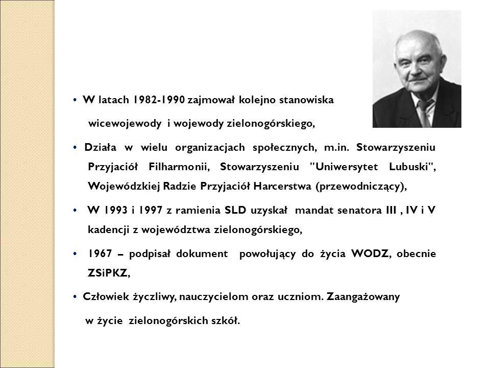 W latach 1982-1990 zajmował kolejno stanowiska wicewojewody i wojewody zielonogórskiego, Działa w wielu organizacjach społecznych, m.in.