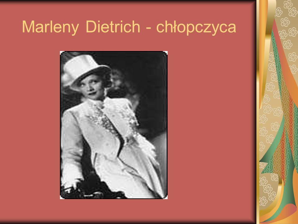 Marleny Dietrich - chłopczyca