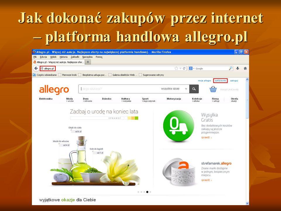 Jak dokonać zakupów przez internet – platforma handlowa allegro.pl