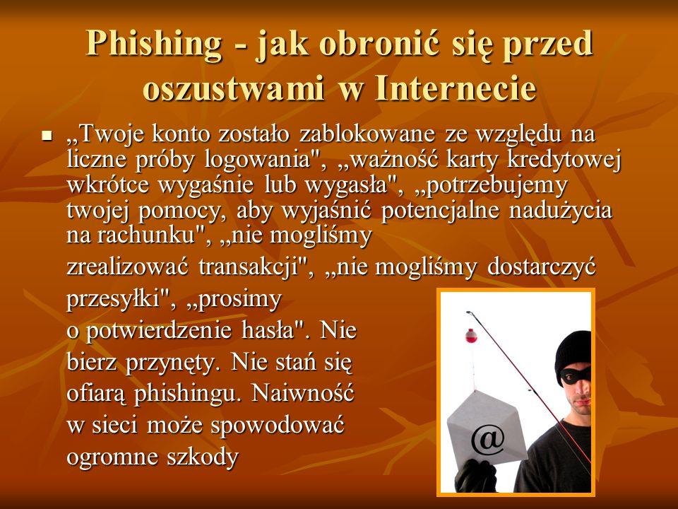 Phishing - jak obronić się przed oszustwami w Internecie Twoje konto zostało zablokowane ze względu na liczne próby logowania