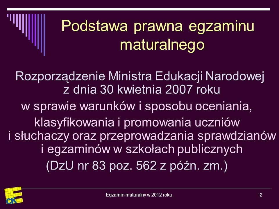 3Egzamin maturalny w 2012 roku.