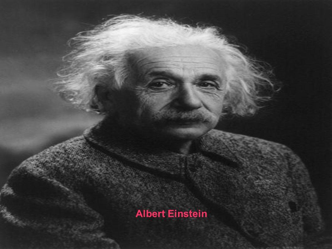 . Albert Einstein