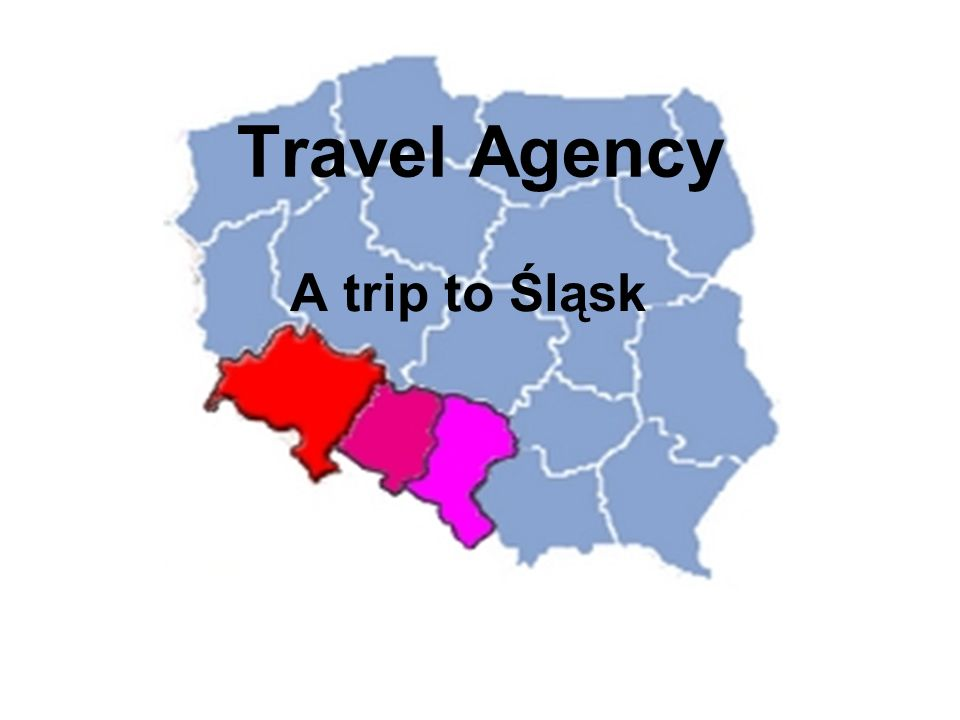 Travel Agency A trip to Śląsk