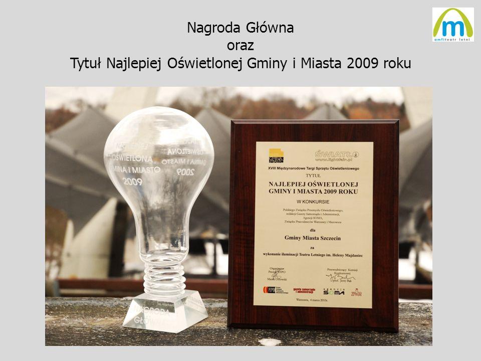 Nagroda Główna oraz Tytuł Najlepiej Oświetlonej Gminy i Miasta 2009 roku