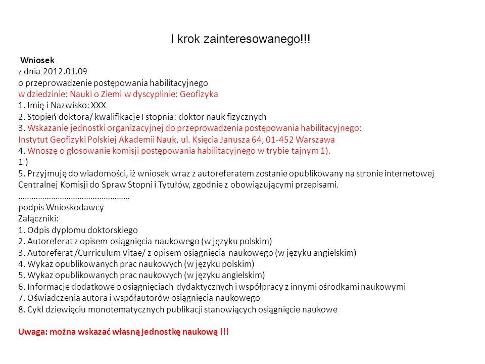 Wniosek z dnia 2012.01.09 o przeprowadzenie postępowania habilitacyjnego w dziedzinie: Nauki o Ziemi w dyscyplinie: Geofizyka 1.
