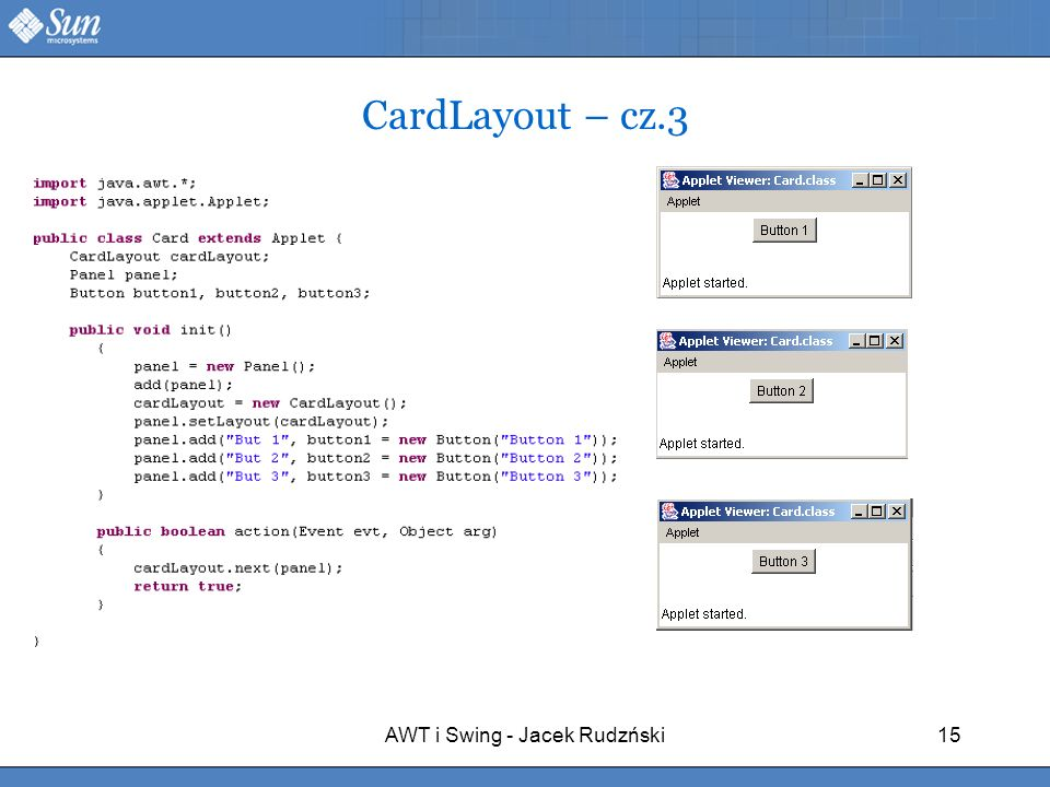 AWT i Swing - Jacek Rudzński15 CardLayout – cz.3