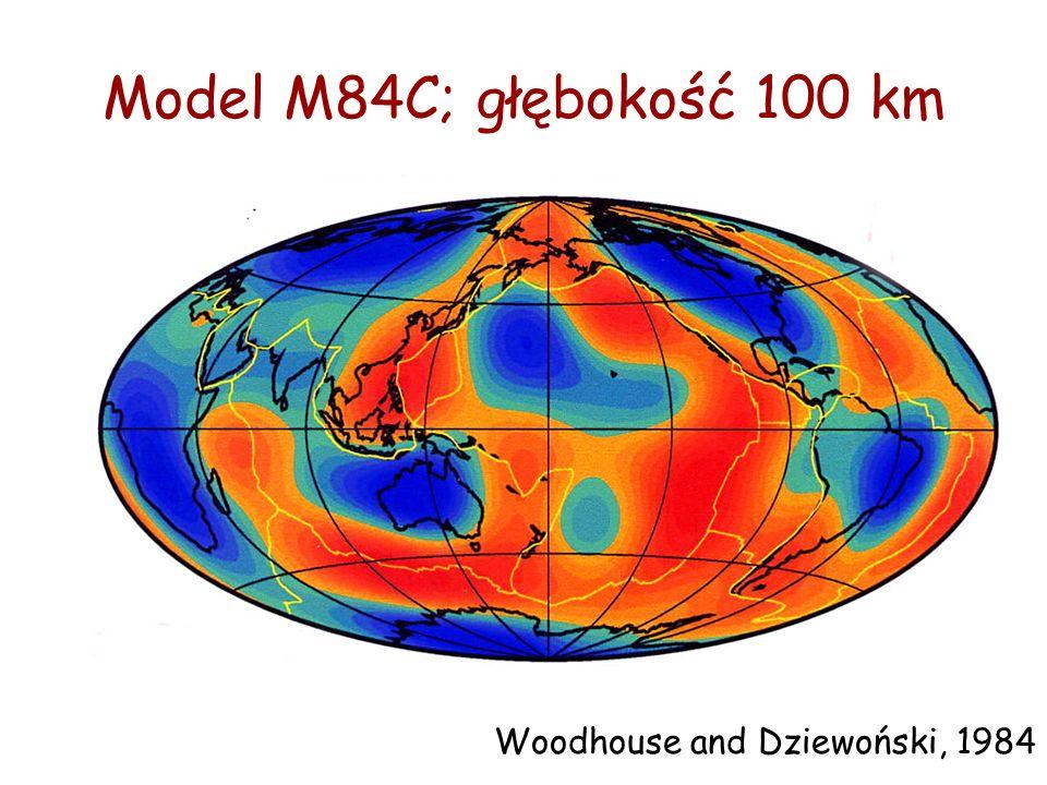 Model M84C; głębokość 100 km Woodhouse and Dziewoński, 1984