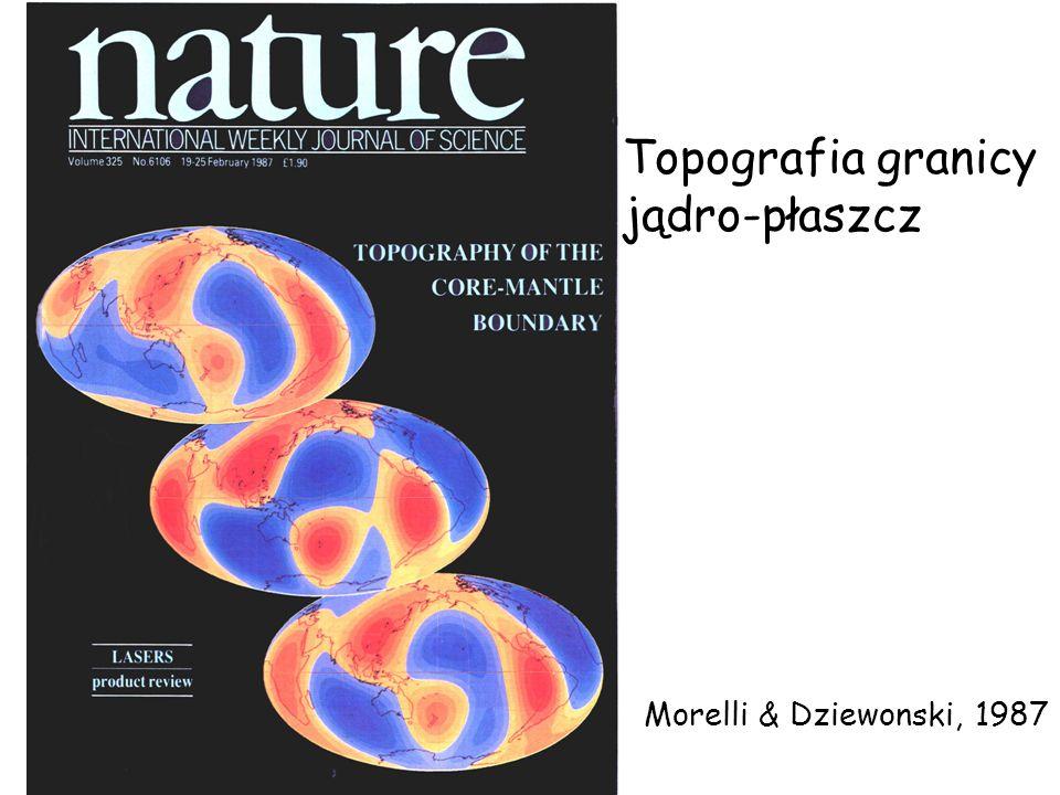 Topografia granicy jądro-płaszcz Morelli & Dziewonski, 1987