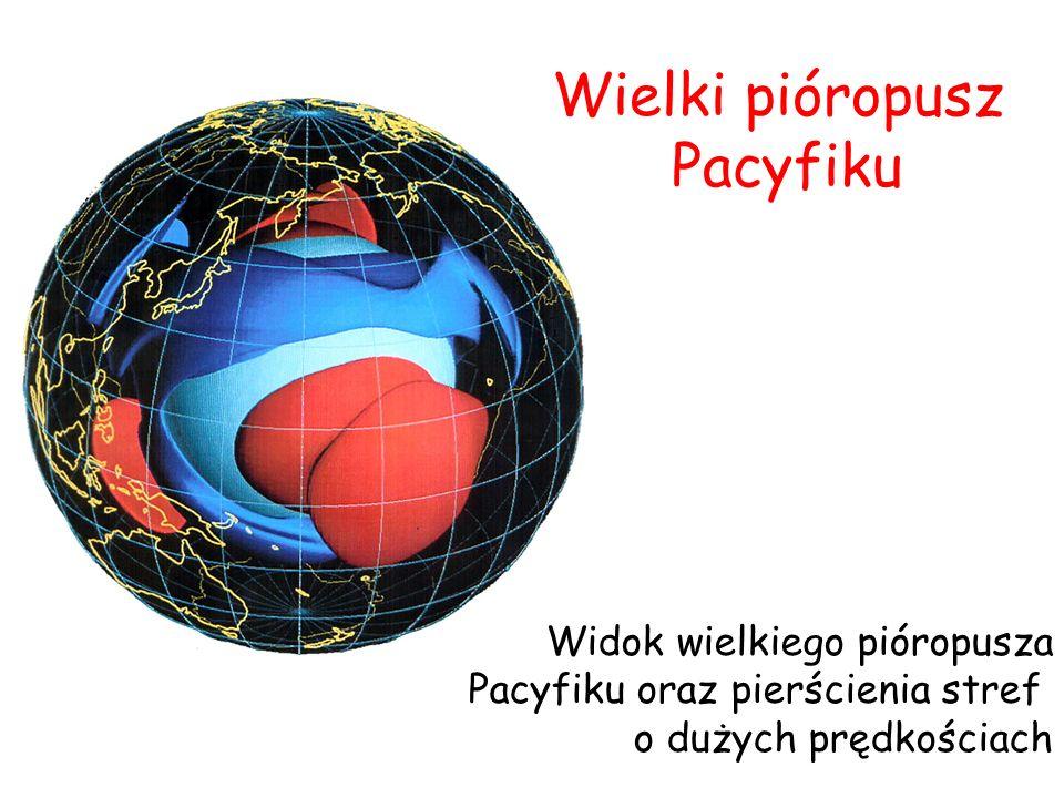 Widok wielkiego pióropusza Pacyfiku oraz pierścienia stref o dużych prędkościach Wielki pióropusz Pacyfiku