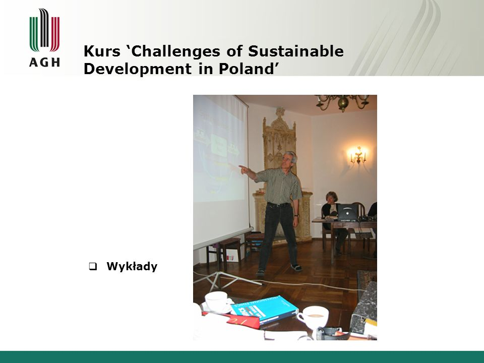 Wykłady Kurs Challenges of Sustainable Development in Poland